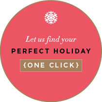 Let us find your perfect holiday